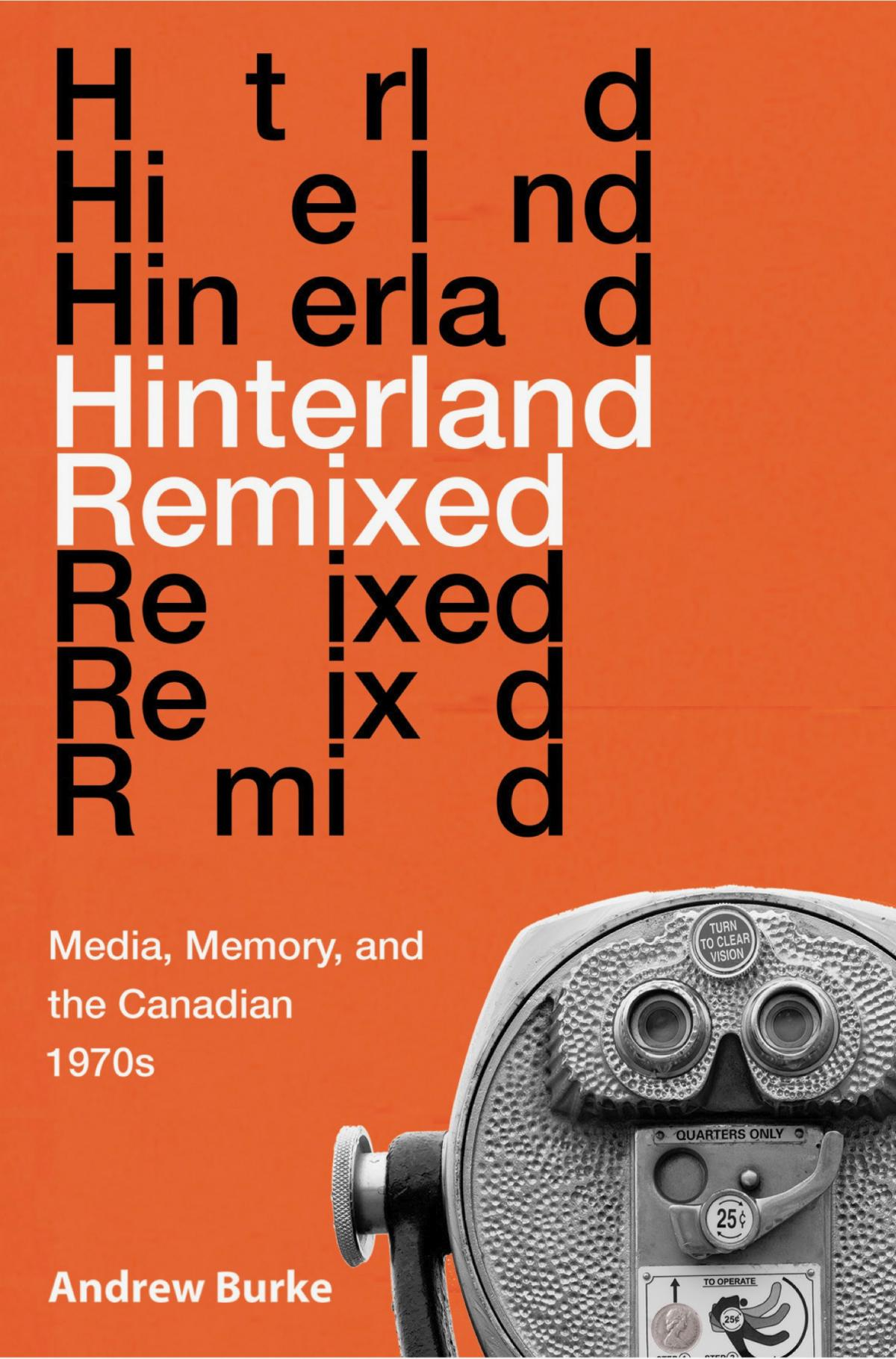 Book cover of Andrew Burke's HINTERLAND REMIXED