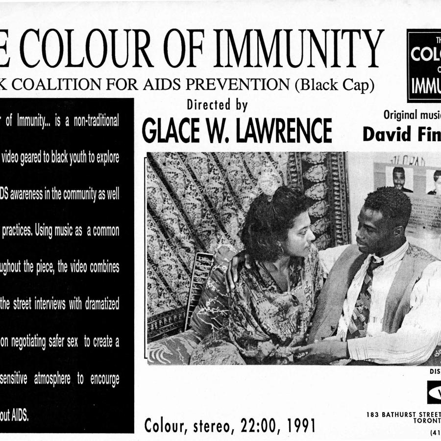 Courtesy of Glace Lawrence, poster for Toronto Living With AIDS cable series episode The Colour of Immunity directed by Glace Lawrence and the Black Coalition for AIDS Prevention (Black CAP).